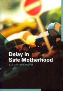 Delay in Safe Motherhood